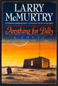 Books:Fiction, Larry McMurtry. SIGNED. Anything for Billy. New York: Simonand Schuster, 1988. First hardcover edition with dust jacket...