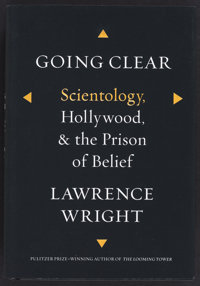 Lawrence Wright. INSCRIBED. Scientology, Hollywood, & the Prison of Belief. New York: Alfred A. Knopf, 201