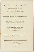 Books:Americana & American History, Thomas Baldwin. A Sermon, Delivered at Boston, on Tuesday, April2, 1799; at a Quarterly Meeting of Several Churches for...