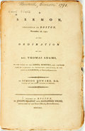 Books:Americana & American History, Simeon Howard. A Sermon, Preached in Boston, November 18, 1791;at the Ordination of the Rev. Thomas Adams, to the Work ...