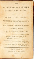 Books:Americana & American History, Jonathan Edwards. The Salvation of All Men Strictly Examined;and the Endless Punishments of Those Who Die Impenitent, A...
