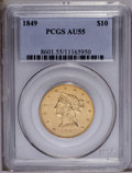 Liberty Eagles: , 1849 $10 AU55 PCGS. An attractive No Motto piece with ample lusterfor the grade. The central strike is slightly soft, and ...