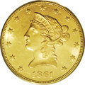 Liberty Eagles: , 1861 $10 MS62 PCGS. This well struck piece shows light khaki-goldsurfaces with gleaming luster. The few scattered abrasion...