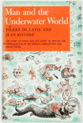 Books:Natural History Books & Prints, Pierre de Latil and Jean Rivoire. Man and the Underwater World. New York: G. P. Putnam's Sons, 1956. First editi...
