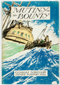 Books:Literature 1900-up, Charles Nordhoff and James Norman Hall. Mutiny on theBounty. Boston: Little, Brown and Company, 1932. First edi...
