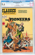 Golden Age (1938-1955):Adventure, Classics Illustrated #37 The Pioneers - First Edition - Vancouver pedigree (Gilberton, 1947) CGC NM+ 9.6 White pages....