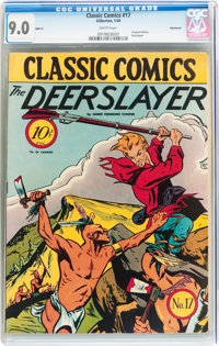 Classic Comics #17 The Deerslayer - Original Edition - Vancouver pedigree (Gilberton, 1944) CGC VF/NM 9.0 White pages...