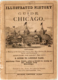 "Books:Americana & American History, [Americana]. Illustrated History and Guide to Chicago.Chicago: Knight, 1884. Second edition. Measures about 4"" x 5...."