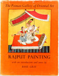 Books:Art & Architecture, Basil Gray. Rajput Painting. Pitman Publishing, 1949. First edition. With color plates tipped in. Small folio. 24 pa...