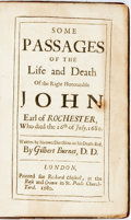 Books:Biography & Memoir, Gilbert Burnet. Some Passages of the Life and Death of the RightHonorable John Earl of Rochester, Who Died the 26th of ...