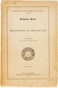 Books:Reference & Bibliography, [Bibliography]. Paul Brockett. Bibliography of Aeronautics.Washington, D.C.: Smithsonian, 1910. First edition. Octa...