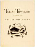 Books:Travels & Voyages, [Paul Horgan's Copy] [Tom Lea]. Calendar of Twelve Travelers through the Pass of the North. El Paso, 1947. Bookpla...