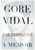 Books:Biography & Memoir, Gore Vidal. INSCRIBED. Palimpsest. New York: Random House,[1995]. First edition. Inscribed by the author. Octav...