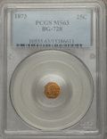 California Fractional Gold: , 1873 25C Liberty Octagonal 25 Cents, BG-728, R.3, MS63 PCGS. PCGSPopulation (30/114). NGC Census: (8/36). ...