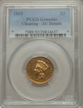 Three Dollar Gold Pieces: , 1868 $3 -- Cleaned -- PCGS Genuine. AU Details. NGC Census: (18/303). PCGS Population (45/224). Mintage: 4,850. Numismedia ...