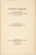 Books:Americana & American History, [Early NAACP Printing]. Wendell Phillips. A CentennialOration. New York: NAACP, [1911]. Octavo. 39 pages. Original...