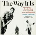 Books:Americana & American History, [African American]. John Holland, editor. The Way It Is. FifteenBoys Describe Life in Their Neglected Urban Neighborhoo...