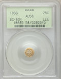 California Fractional Gold: , 1866 25C Liberty Round 25 Cents, BG-824, High R.5, AU58 PCGS. PCGSPopulation (4/12). NGC Census: (0/1). ...