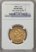 Liberty Eagles: , 1880-O $10 -- Obverse Scratched -- NGC Details. AU. NGC Census: (21/107). PCGS Population (33/52). Mintage: 9,200. Numismed...