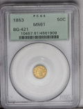 California Fractional Gold: , 1853 50C Liberty Round 50 Cents, BG-421, R.4, MS61 PCGS. Initial Dbelow bust, star above uppermost hair bun, no star above...