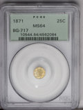 California Fractional Gold: , 1871 25C Liberty Octagonal 25 Cents, BG-717, R.3, MS64 PCGS. Seconddie state, with certain details of the nose and stars l...