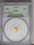 California Fractional Gold: , 1881 25C Indian Octagonal 25 Cents, BG-799N, Low R.7, MS65 PCGS.Pronounced green-golden patina floats above mirrored field...