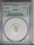 California Fractional Gold: , 1859 25C Liberty Round 25 Cents, BG-801, R.3, MS62 PCGS. A few ofthe more intricate features have been lost to excessive d...