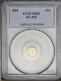 California Fractional Gold: , 1869 25C Liberty Round 25 Cents, BG-828, High R.4, MS62 PCGS. Withno noticeable abrasions and lustrous, yellow-gold surfac...