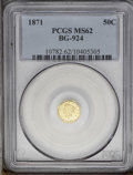 California Fractional Gold: , 1871 50C Liberty Octagonal 50 Cents, BG-924, R.3, MS62 PCGS. Thewidely spaced and awkwardly aligned letters in the reverse...