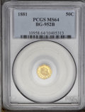 California Fractional Gold: , 1881 50C Indian Octagonal 50 Cents, BG-957, Low R.6, MS64 PCGS.Misattributed by PCGS as BG-952B, a.k.a. BG-957A. The same ...