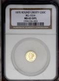 California Fractional Gold: , 1870 50C Liberty Round 50 Cents, BG-1024, Low R.4, MS63 Deep MirrorProoflike NGC. Amazingly deep prooflikeness is evident ...