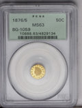 California Fractional Gold: , 1876/5 50C Indian Round 50 Cents, BG-1059, R.4, MS63 PCGS. Ascarcer variety, the 6 in the date has been crudely engraved b...