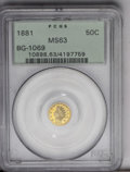 California Fractional Gold: , 1881 50C Indian Round 50 Cents, BG-1069, High R.4, MS63 PCGS.Bright and prooflike with a lightly patinated appearance. The...