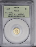 California Fractional Gold: , 1860 $1 Liberty Octagonal 1 Dollar, BG-1102, R.4, MS62 PCGS. The 0in the date is widely repunched, and a fine die crack ex...