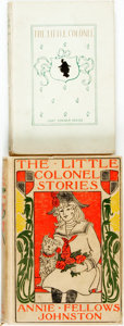 Books:Children's Books, Annie Fellows Johnston. The Little Colonel [and:] TheLittle Colonel Stories. Boston, 1895, 1914. One first ...(Total: 2 Items)