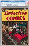 Golden Age (1938-1955):Superhero, Detective Comics #111 (DC, 1946) CGC NM- 9.2 White pages....