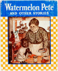 Books:Children's Books, [African American]. Elizabeth Gordon. Watermelon Pete and OtherStories. Chicago: Rand McNally, 1938. Twelvemo. Publ...