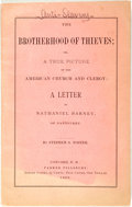 Books:Americana & American History, [Americana]. Stephen S. Foster. The Brotherhood of Thieves; or,a True Picture of the American Church and Clergy, et al....