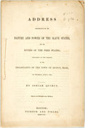 Books:Americana & American History, [African American]. Josiah Quincy. Address Illustrative of theNature and Power of the Slave States; Delivered at the Re...