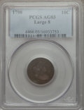 Early Dimes: , 1798 10C Large 8 AG3 PCGS. PCGS Population (3/66). NGC Census:(0/45). Mintage: 27,550. Numismedia Wsl. Price for problem f...