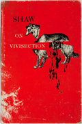Books:Social Sciences, [George Bernard Shaw]. On Vivisection. Chicago: AletheaPublications, [1951]. First edition. Octavo. Publisher's pic...
