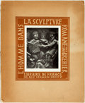Books:Art & Architecture, [Roman Sculpture]. Louis Brehier. L'Homme Dans la Sculpture Romane. Paris: Librairie De France, [1927]. No stated ed...