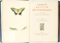 Books:Natural History Books & Prints, Francis Orpen Morris. A History of British Butterflies. London: George Routledge, 1904. Ninth edition. Octavo. 234 p...