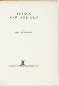 Books:Art & Architecture, Max Beerbohm. SIGNED/LIMITED. Things New and Old. London: William Heinemann, 1923. Edition limited to 380 numbered c...