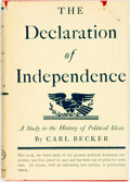 Books:Americana & American History, Carl Becker. The Declaration of Independence. New York:Knopf, 1969. Tenth printing. Octavo. Publisher's cloth and o...