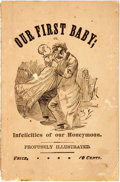 Books:Americana & American History, [Americana]. Our First Baby; or, Infelicities of OurHoneymoon. New York: J.B. Collin, 1880. Octavo. 64 pages.Origi...