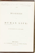 Books:Literature Pre-1900, The Miseries of Human Life: An Old Friend in a New Dress. New York: Putnam, 1853. Assumed first edition. Original cloth ...