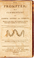 Books:Non-fiction, [Noah Webster]. The Prompter; or, a Commentary on Common Sayings and Subjects...Boston: I. Thomas and E.T. Andrews, ...
