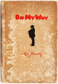 Books:Biography & Memoir, Art Young. On My Way. New York: Liveright, 1928. Firstedition. Octavo. 303 pages. Original cloth binding. Soiled an...
