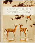 Books:Natural History Books & Prints, Karl Patterson Schmidt. Homes and Habits of Wild Animals. Illustrated by Walter Alois Weber. M.A. Donohue, 1934. Fir...